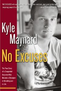 No-Excuses-Maynard-Kyle-9780895260116